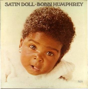 Bobbi Humphrey Satin Doll