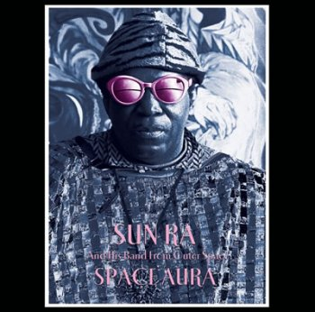United Mutations New Sun Ra 10 Quot Vinyl Out On The Art Yard